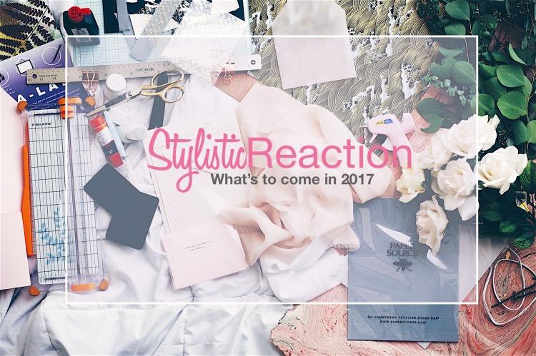 2017 StylisticReaction